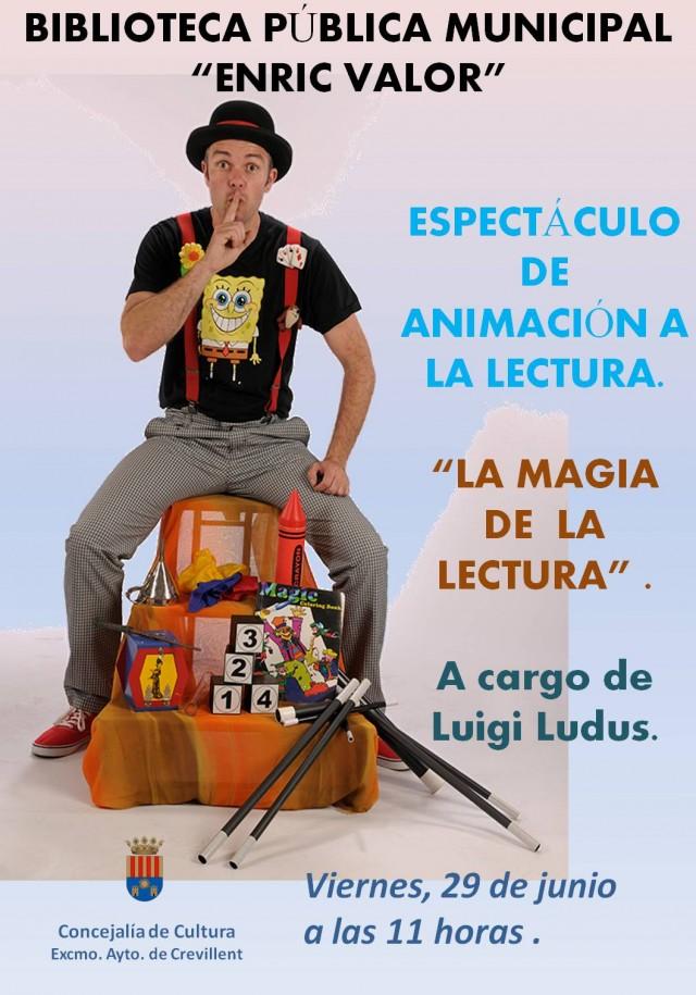 """ESPECTÁCULO DE ANIMACIÓN A LA LECTURA  """"LA MAGIA DE LA LECTURA"""", A CARGO DE LUIGI LUDUS."""