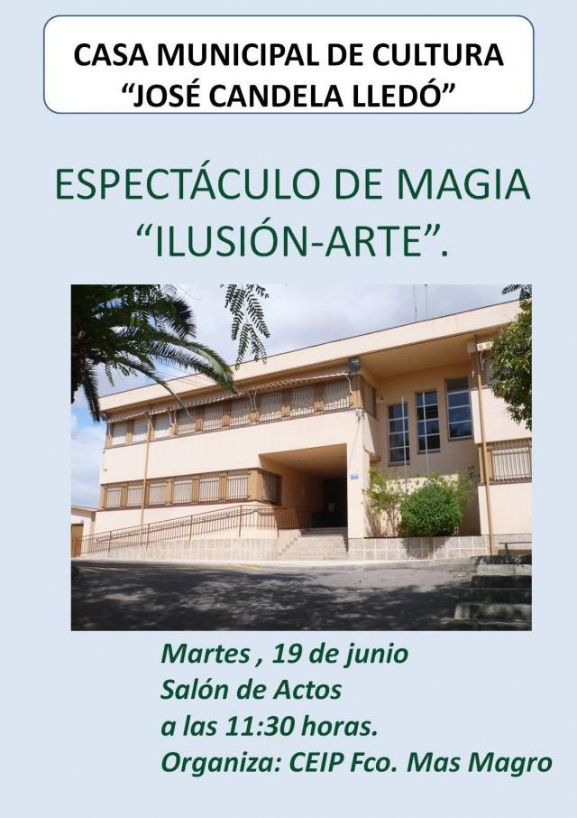 """ESPECTÁCULO DE MAGIA """"ILUSIÓN-ARTE""""."""