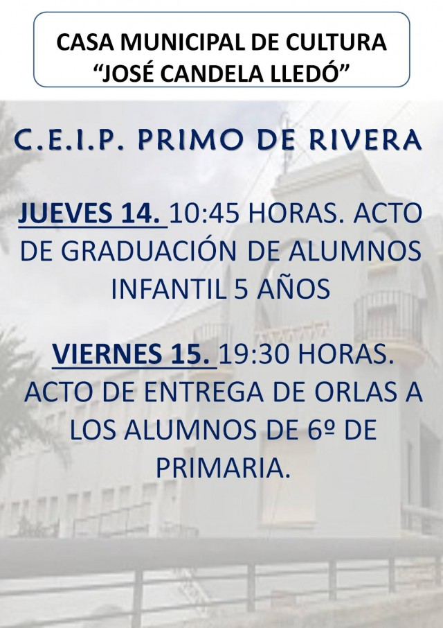 ACTO DE GRADUACIÓN DE ALUMNOS DE INFANTIL 5 AÑOS DEL COLEGIO PRIMO DE RIVERA.