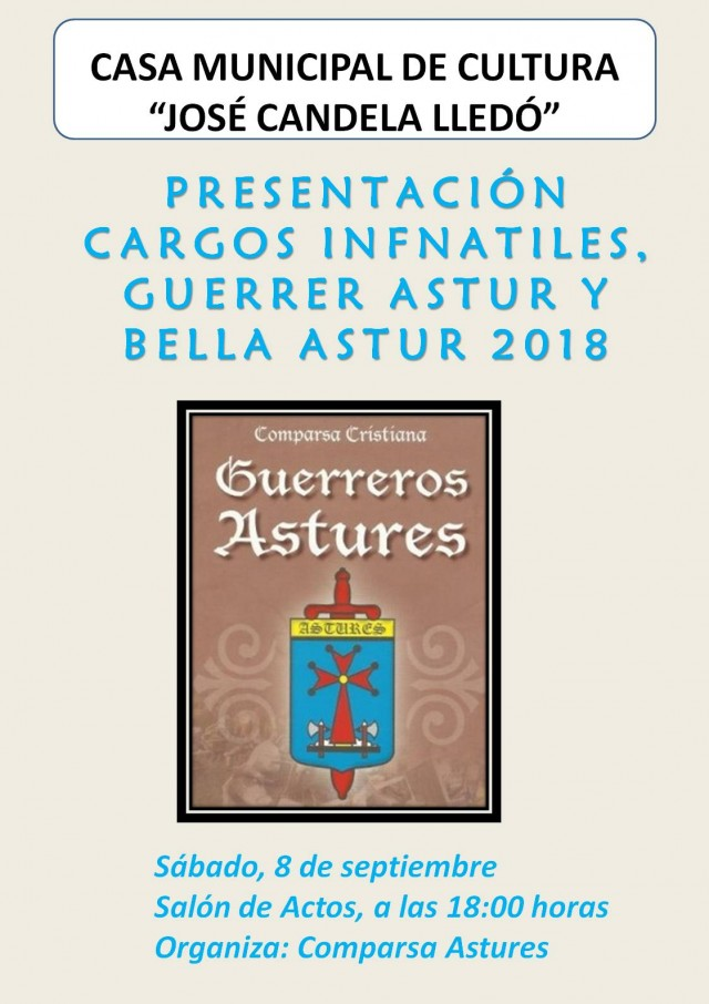 PRESENTACIÓN CARGOS INFANTILES, GUERRER ASTUR Y BELLEA ASTUR  2018.