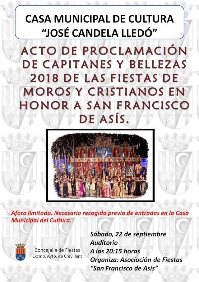 ACTO DE PROCLAMACIÓN DE CAPITANES Y BELLEZAS 2018 DE LAS FIESTAS DE MOROS Y CRISTIANOS EN HONOR A SAN FRANCISCO DE ASÍS.