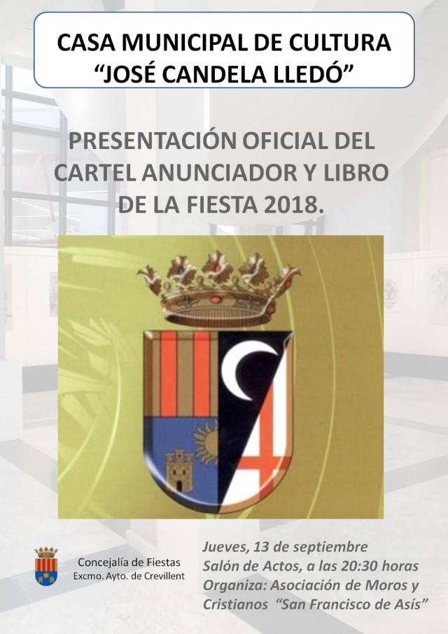 PRESENTACIÓN OFICIAL DEL CARTEL ANUNCIADOR Y  LIBRO DE LA FIESTA 2018.