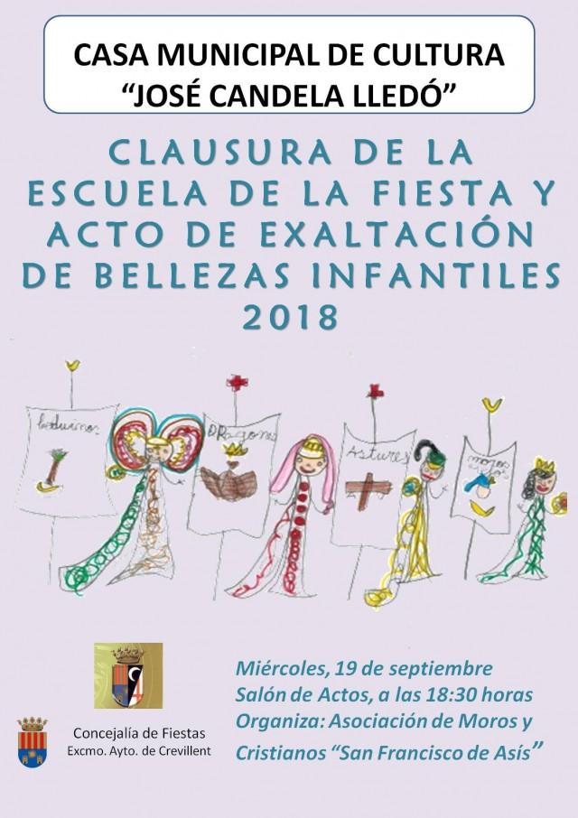 CLAUSURA ESCOLA DE LA FESTA Y ACTO DE EXALTACIÓN DE BELLEZAS INFANTILES 2018.