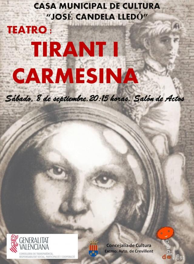 REPRESENTACIÓN TIRANT I CARMESINA, A CARGO DE ORACLE DE L'EST TEATRE.