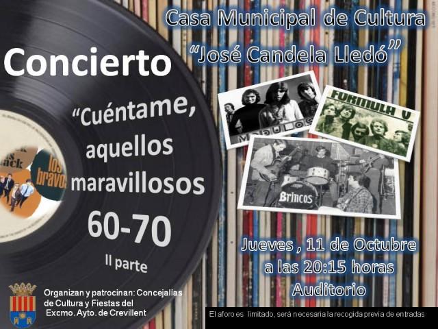 """GRAN GALA MUSICAL """"CUÉNTAME AQUELLOS MARAVILLOSOS AÑOS 60-70. PARTE 2""""."""