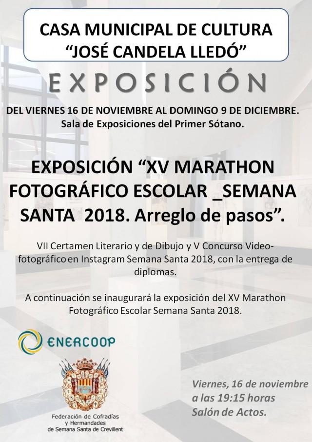 "EXPOSICIÓN ""XV MARATHON FOTOGRÁFICO ESCOLAR _SEMANA SANTA  2018. Arreglo de pasos""."