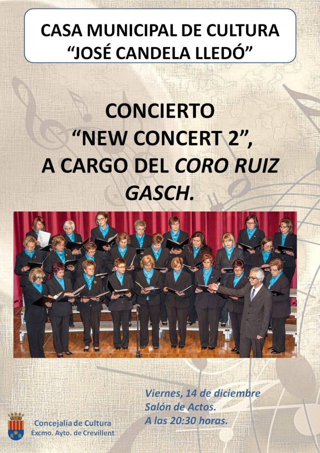 """CONCIERTO """"NEW CONCERT 2"""", A CARGO DEL CORO RUIZ GASCH."""