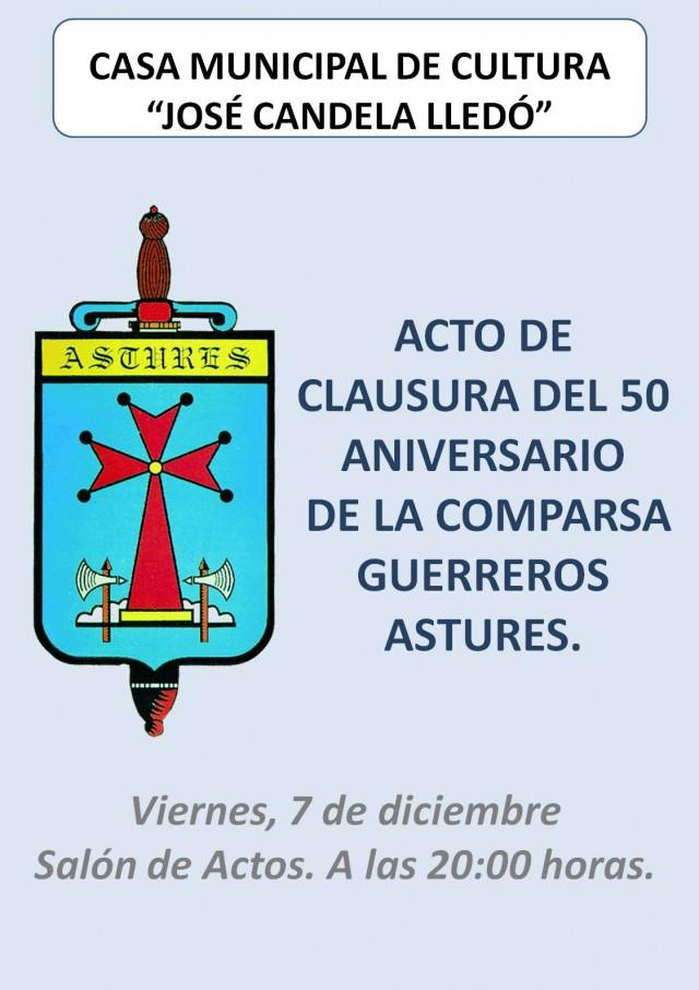 ACTO DE CLAUSURA DEL 50 ANIVERSARIO DE LA COMPARSA GUERREROS ASTURES.