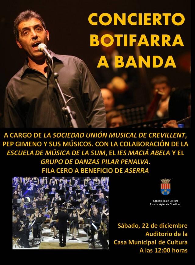 """CONCIERTO """"BOTIFARRA A BANDA"""", A CARGO DE LA SOCIEDAD UNIÓN MUSICAL DE CREVILLENT, PEP GIMENO Y SUS MÚSICOS."""