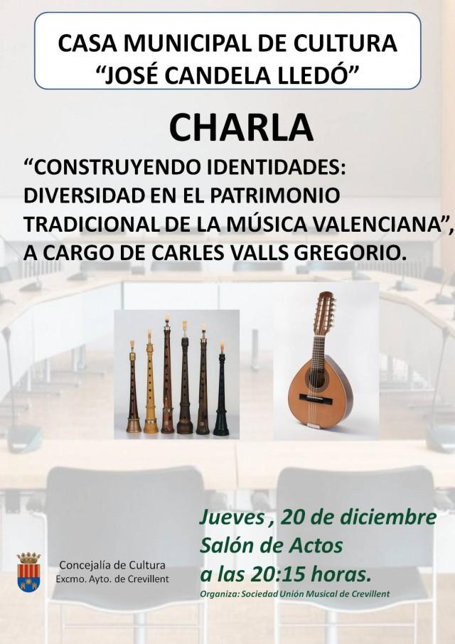 """CHARLA """"CONSTRUYENDO IDENTIDADES: DIVERSIDAD EN EL PATRIMONIO TRADICIONAL DE LA MÚSICA VALENCIANA"""", A CARGO DE CARLES VALLS GREGORIO."""