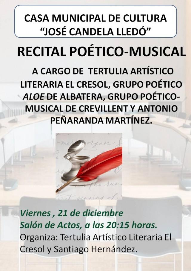 RECITAL POÉTICO-MUSICAL A CARGO DE  TERTULIA ARTÍSTICO LITERARIA EL CRESOL, GRUPO POÉTICO ALOE DE ALBATERA, GRUPO POÉTICO-MUSICAL DE CREVILLENT Y ANTONIO PEÑARANDA MARTÍNEZ.