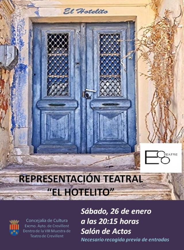 """REPRESENTACIÓN TEATRAL """"EL HOTELITO"""", A CARGO DE LA COMPAÑÍA ECOTEATRE."""