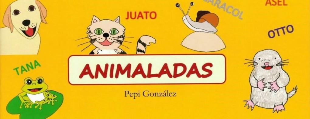 PRESENTACIÓ DEL LLIBRE ANIMALADAS,  DE PEPI GONZÁLEZ