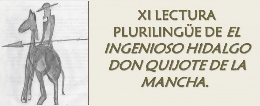 XI LECTURA PLURILINGÜE DE EL INGENIOSO HIDALGO DON QUIJOTE DE LA MANCHA.