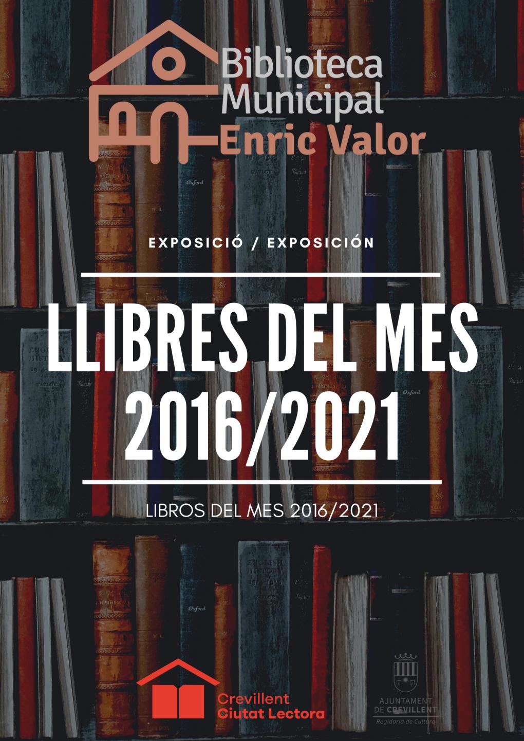 """EXPOSICIÓN """"LIBROS DEL MES""""  DESDE EL 2016 A 2021."""