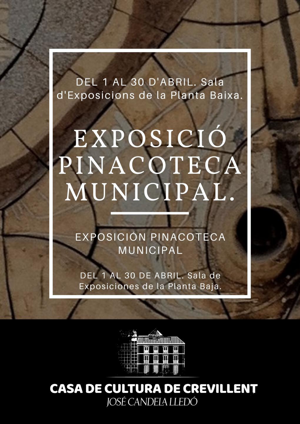 EXPOSICIÓN PINACOTECA MUNICIPAL.