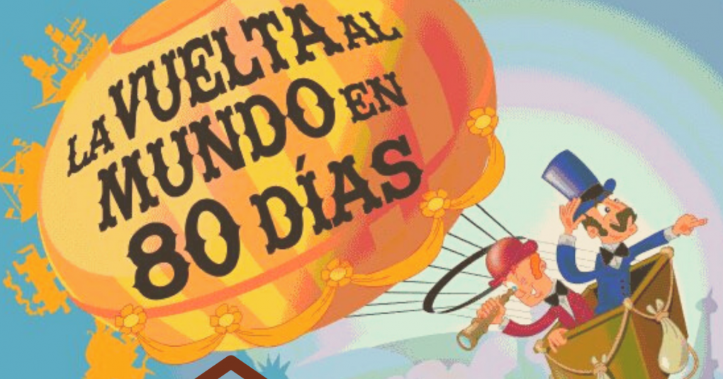 """SÁBADO DE CUENTO """"LA VUELTA AL MUNDO EN 80 DÍAS"""", A CARGO DE ORACLE DE L'EST TEATRE."""