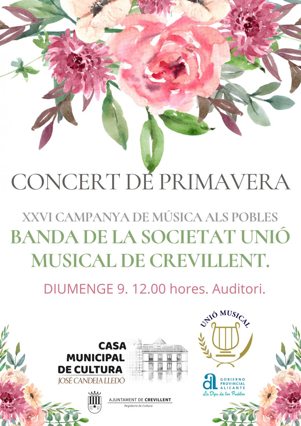 CONCERT DE PRIMAVERA, A CÀRREC DE LA BANDA DE LA SOCIETAT UNIÓ MUSICAL DE CREVILLENT.