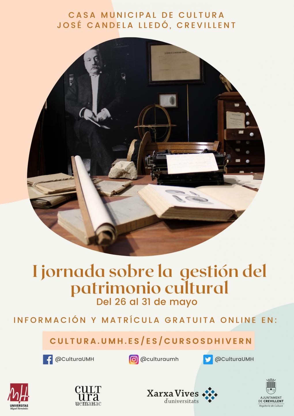 I JORNADAS SOBRE LA GESTIÓN DEL PATRIMONIO CULTURAL COMO DINAMIZADOR DEL TERRITORIO.