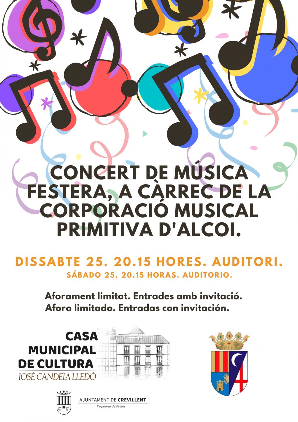 CONCERT DE MÚSICA FESTERA, A CÀRREC DE LA CORPORACIÓ MUSICAL PRIMITIVA D'ALCOI.