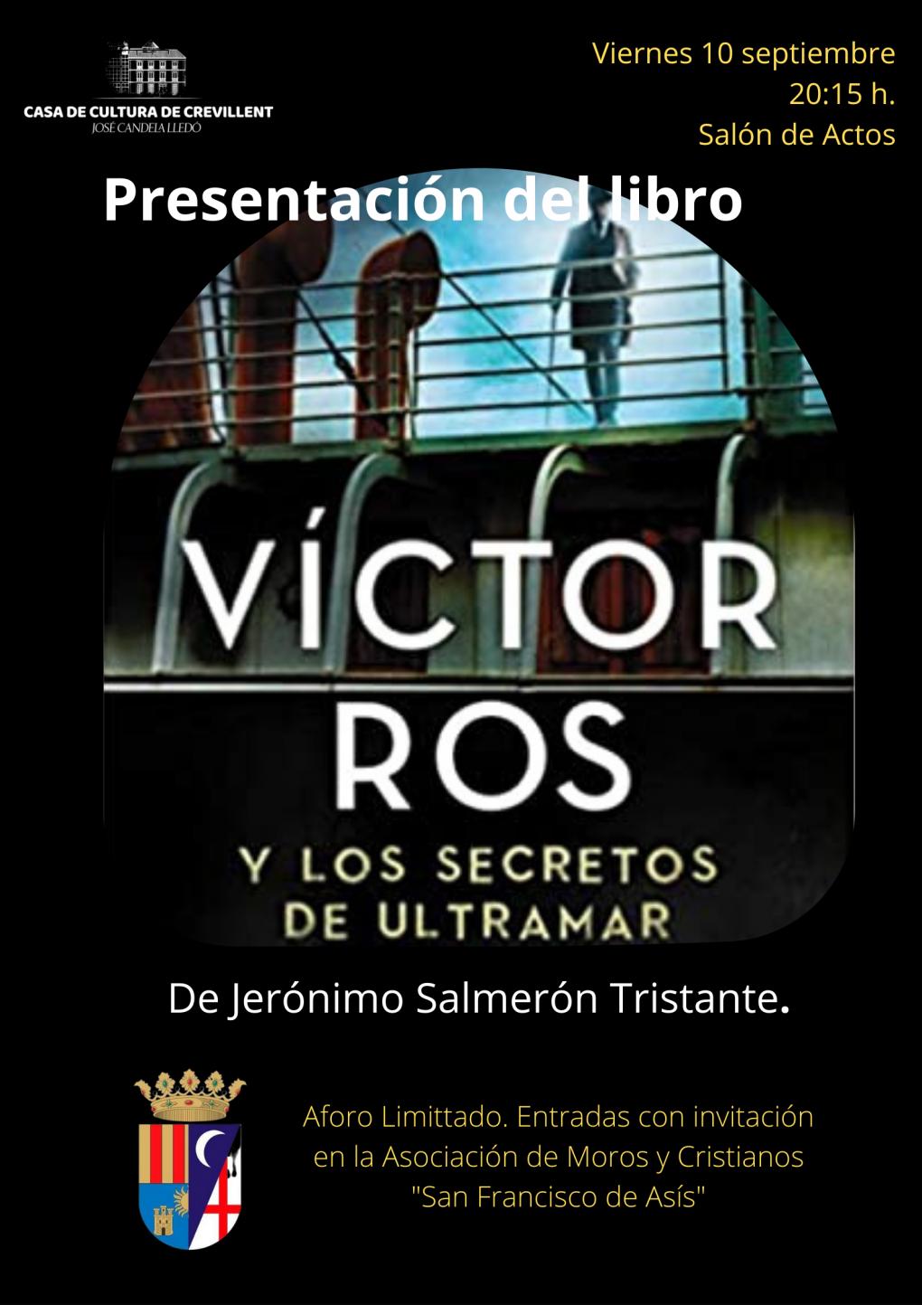 """PRESENTACIÓ DEL LLIBRE """"VICTOR ROS I  ELS SECRETS D'ULTRAMAR"""", DE JERÓNIMO SALMERÓN TRISTANTE."""