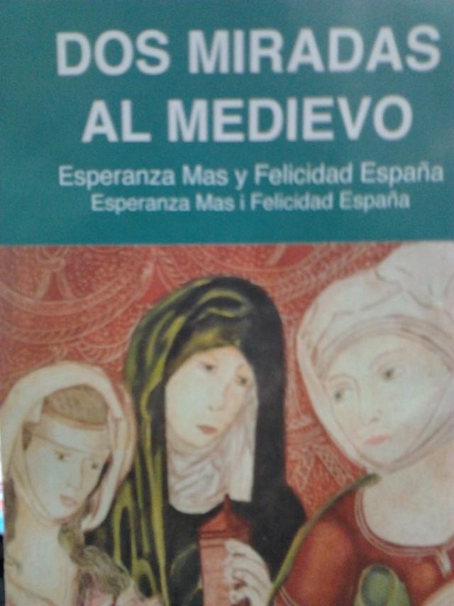 """Exposición en la Casa de Cultura de """"Dos miradas al Medievo"""" de Esperanza Mas y Felicidad España"""