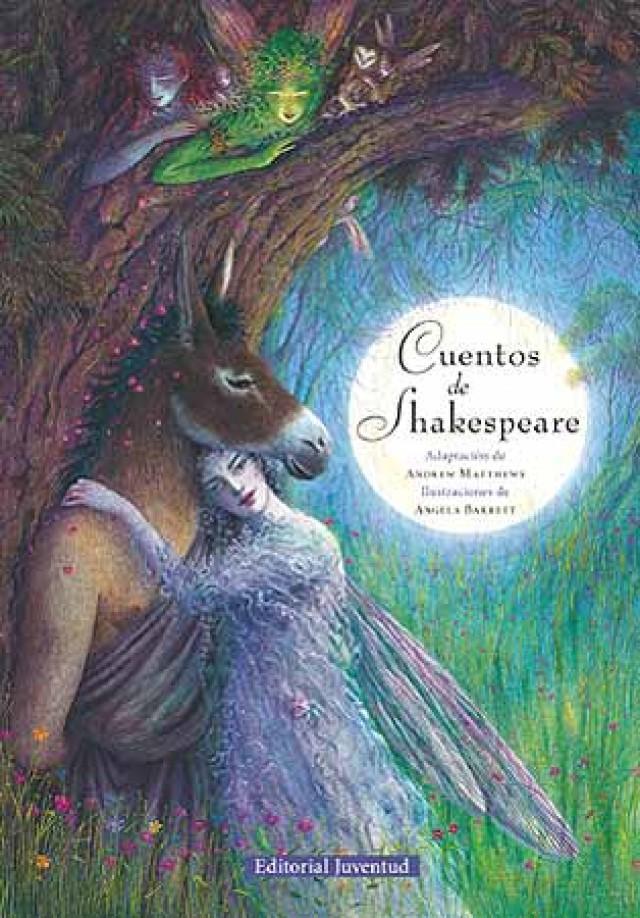 Cuentos de Shakespeare, libro seleccionado del mes de abril para conmemorar el aniversario de la muerte del escritor inglés