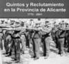 Cultura inaugura mañana  una exposición de Quintos y reclutamiento en la provincia de Alicante desde 1770 a 2001
