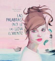 """""""Las palabras (no) se las lleva el viento"""" es el libro del mes de marzo de la Biblioteca Pública Municipal """"Enric Valor"""""""