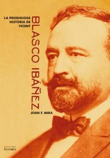 """La prodigiosa història de Vicent Blasco Ibáñez"" es el libro del mes de mayo de la Biblioteca Pública Municipal ""Enric Valor"""