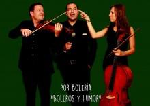Boleros y humor este sábado en la Casa Municipal de Cultura con el grupo Bolería y  Marvin Labara