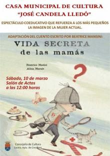 """La Casa Municipal de Cultura """"José Candela Lledó"""" acoge el espectáculo coeducativo """"La vida secreta de las mamás"""""""