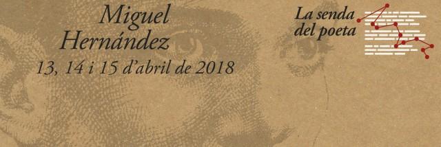 """""""La Senda del Poeta"""" llegará a Crevillent el sábado 14 de abril"""