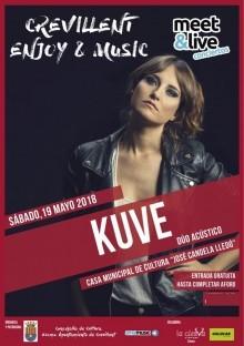 """""""Crevillent  Enjoy&Music"""" presenta """"KUVE en acústico"""" el próximo sábado 19 de mayo"""