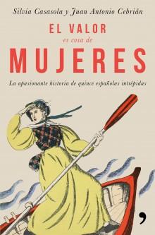 """En la Casa de Cultura mañana viernes se presenta el libro """"El valor es cosa de mujeres"""" de Silvia Casasola, directora del programa de radio """"La Rosa de los Vientos"""""""