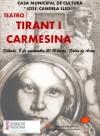 """La Casa Municipal de Cultura acoge la representación de """"Tirant i Carmesina"""" a cargo de """"Oracle de L'Est Teatre"""""""