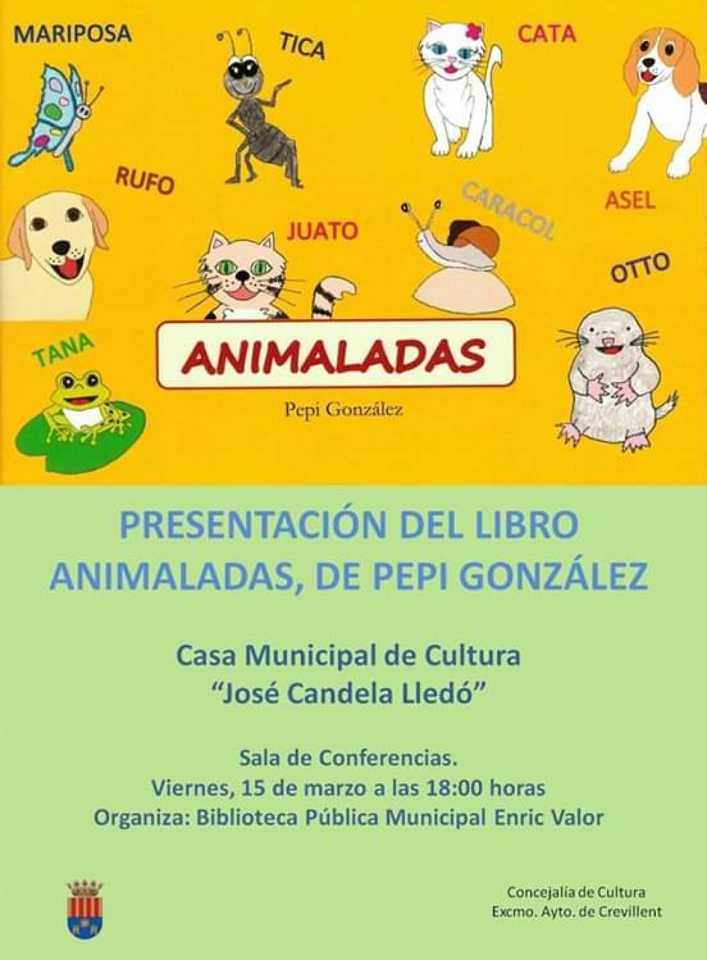 """La crevillentina Pepi González presenta mañana el libro  """"Animaladas"""" en la Casa Municipal de Cultura"""