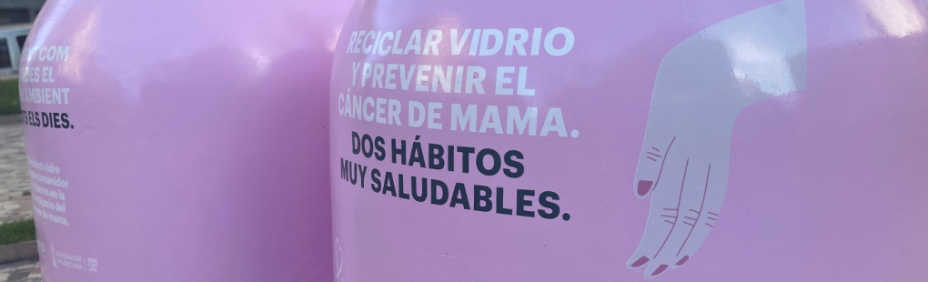 'Recicla vidre per elles', campanya solidària a favor de la la lluita contra el càncer de mama