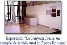 Exposición La canyada Joana: un ejemplo de la vida rural en Época Romana