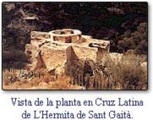 Vista de la planta en Cruz Latina de L'Hermita de Sant Gaità